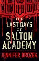 http://www.jenniferbrozek.com/pix/Last-Days-of-Salton-Academy_200px.jpg